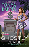 A Ghostly Demise: A Ghostly Southern Mystery (Ghostly Southern Mysteries Book 3)