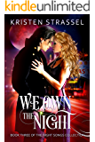 We Own the Night (Night Songs Book 3)