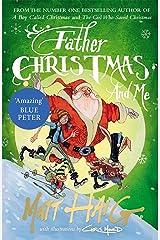 Father Christmas and Me Kindle Edition