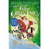 Father Christmas and Me: Haig Matt