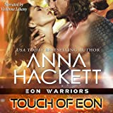 Touch of Eon: Eon Warriors, Book 2