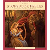 """Classic Storybook Fables: Including """"Beauty and the Beast"""" and Other Favorites"""