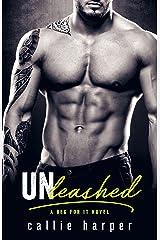 Unleashed: An Alpha Billionaire Romance Kindle Edition