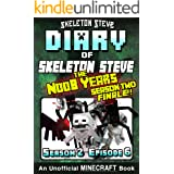 Diary of Minecraft Skeleton Steve the Noob Years - Season 2 Episode 6 (Book 12 - SEASON TWO FINALE) : Unofficial Minecraft Bo