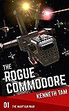 The Rogue Commodore (The Martian War Book 1)