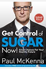 GET CONTROL OF SUGAR NOW! Paperback
