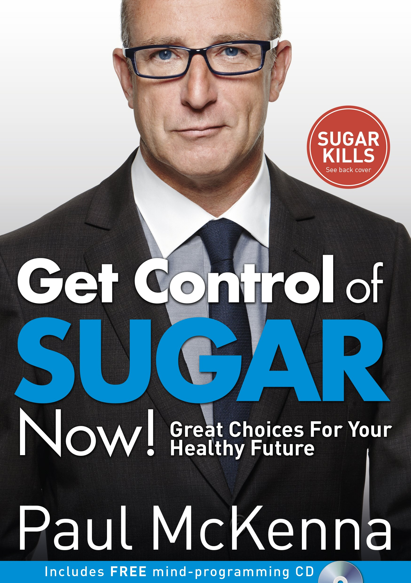 Get Control of Sugar Now!: Great Choices For Your Healthy Future pdf