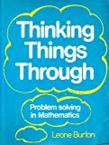 Thinking Things Through: Problem Solving in Mathematics