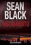 Aislamiento (Spanish Edition)