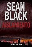 Aislamiento: Saga de Ryan Lock nº 1 (Spanish Edition)