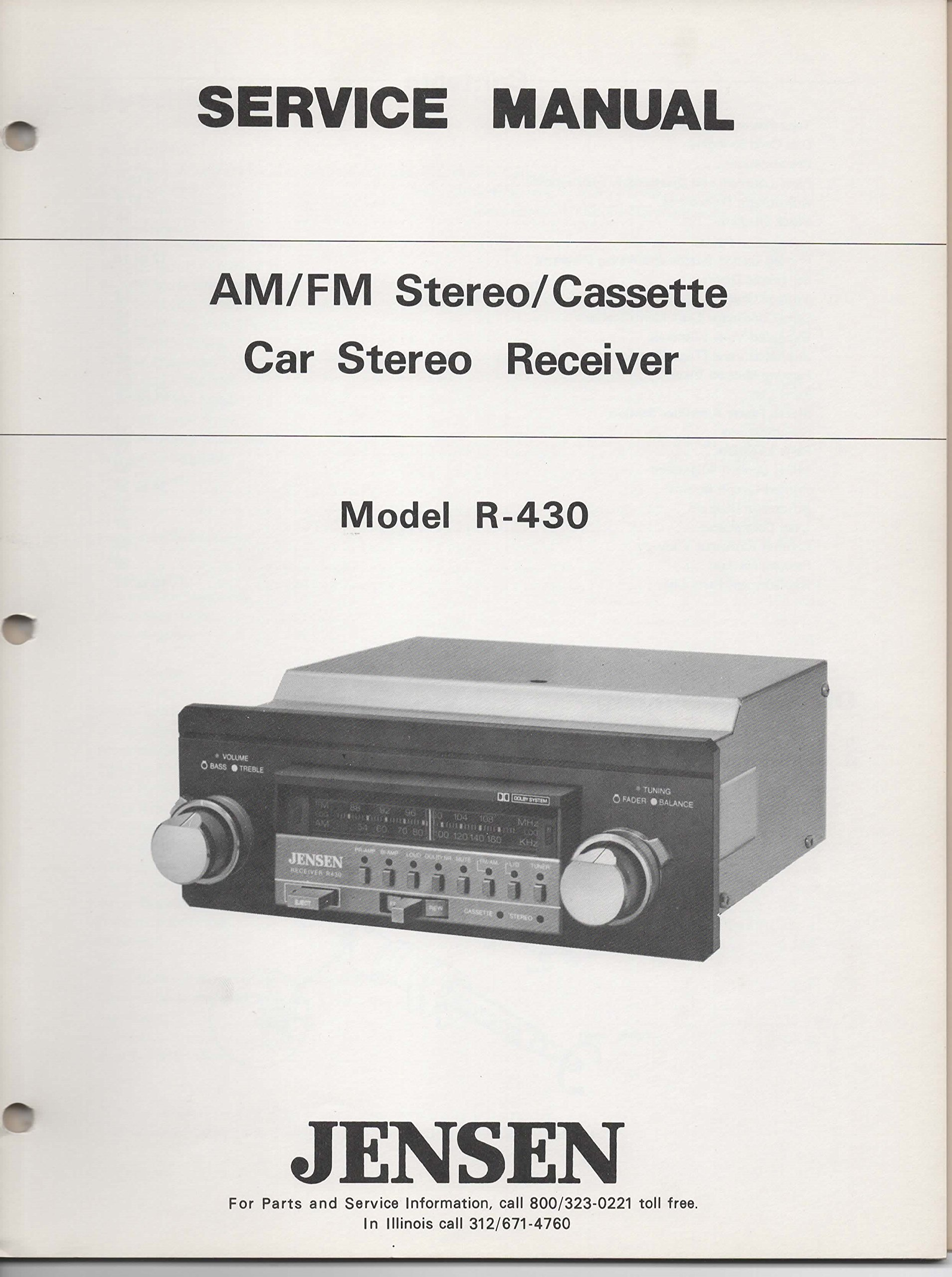 Service Manual for JENSEN R430 AM FM Stereo Cassette Car Stereo Receiver:  not stated, various, JENSEN: Amazon.com: Books