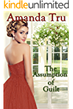 The Assumption of Guilt