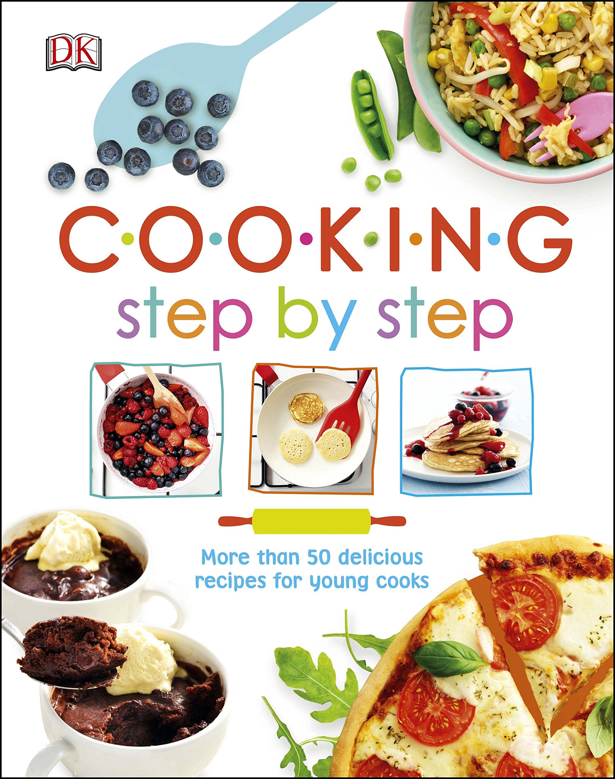 Cooking Step By Step More than 50 Delicious Recipes for