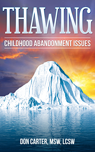 Thawing Childhood Abandonment Issues (Thawing the Iceberg Series Book 3) (English Edition)