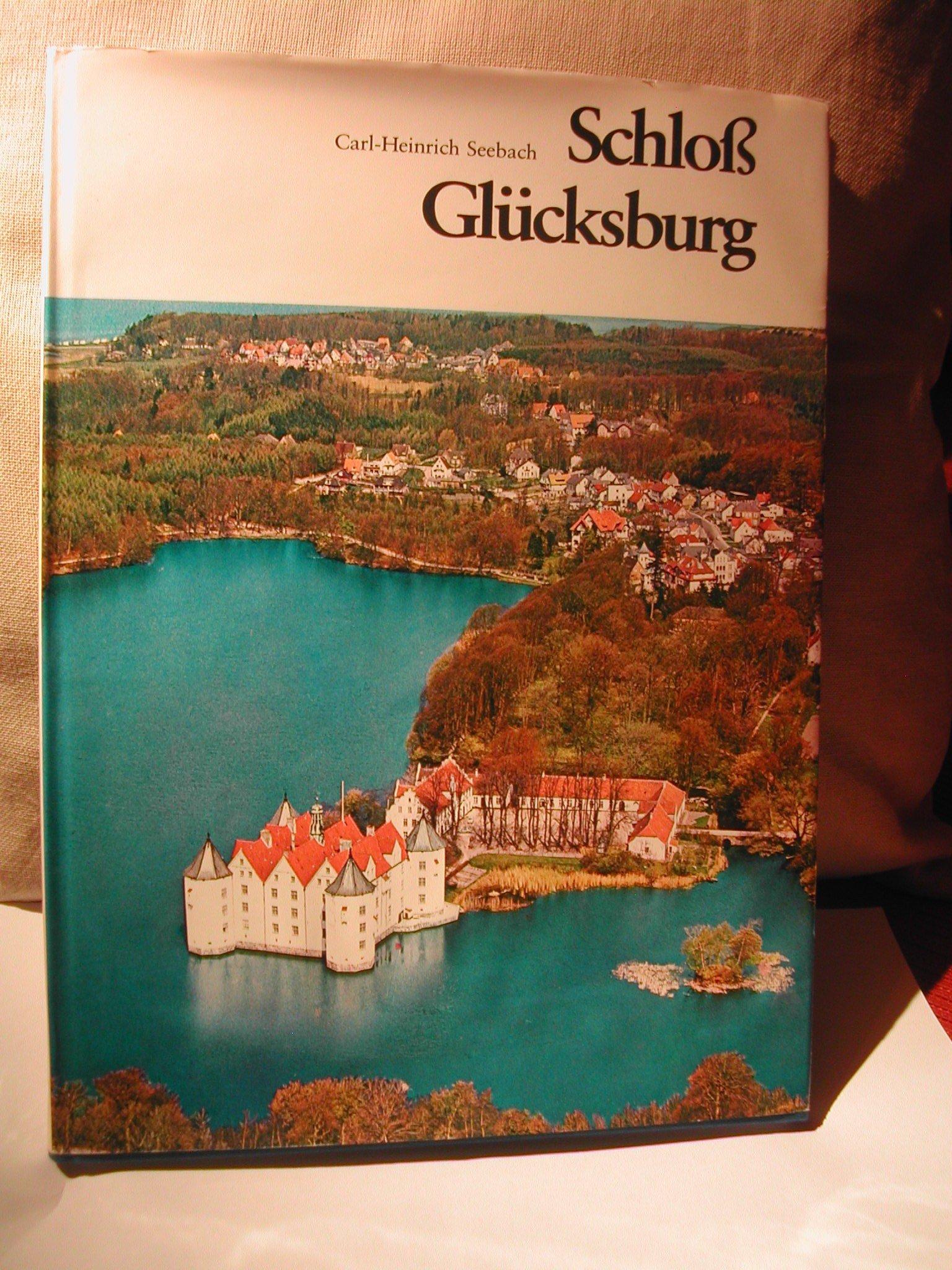 Schloss Glücksburg. Baugeschichte des Stammhauses der Herzöge zu Schleswig-Holstein-Glücksburg
