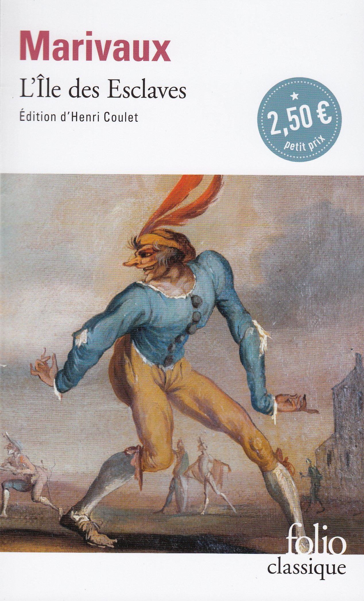 Ile Des Esclaves (Folio (Gallimard))