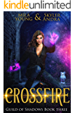 Crossfire: Reverse Harem Academy Paranormal Romance (Guild of Shadows Book 3)