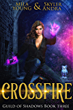 Crossfire: Reverse Harem Academy Paranormal Romance (Guild of Shadows Book 3)