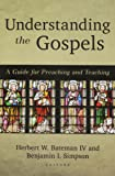 Understanding the Gospels: A Guide for Preaching and Teaching