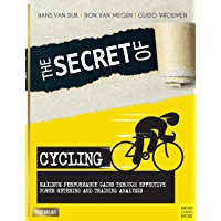 The Secret of Cycling: Maximum Performance Gains Through Effective Power Metering and Training Analysis (English Edition…