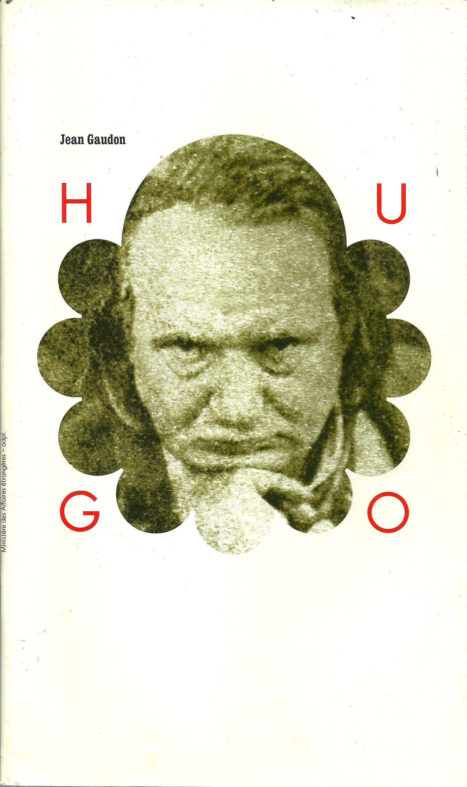 Hugo Par Jean Gaudon Hugo Jean Gaudon 9782911127915