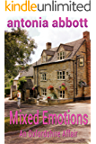Mixed Emotions: An Oxfordshire Affair (Emotions Trilogy Book 1)