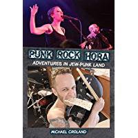 Punk Rock Hora: Adventures in Jew-Punk Land book cover