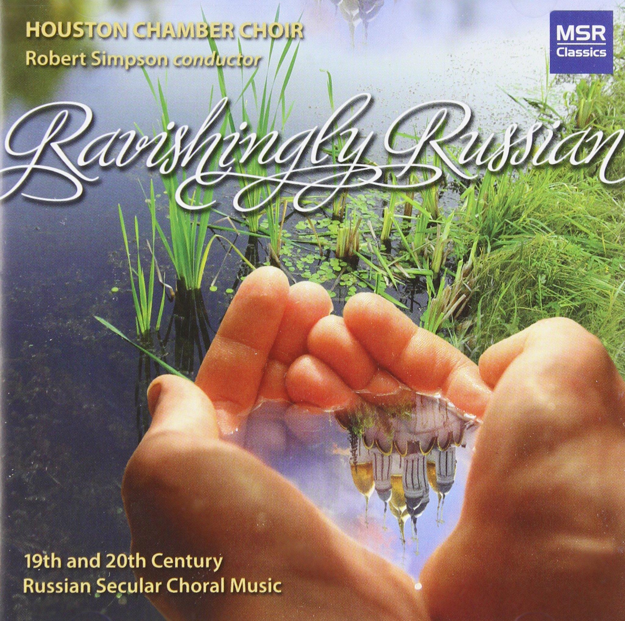 CD : Houston Chorus - Ravishingly Russian (CD)