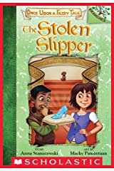 The Stolen Slipper: A Branches Book (Once Upon a Fairy Tale #2) Kindle Edition