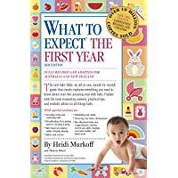What to Expect the First Year [Third Edition]; most trusted baby advice book