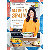 Made In Spain: Recipes and stories from my country and beyond