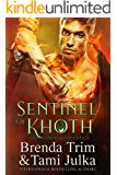 Sentinel of Khoth: Dark Warrior Alliance Book 21