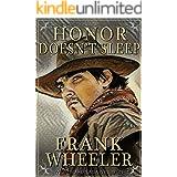 Honor Doesn't Sleep (Westward Saga Western) (A Western Adventure Fiction)