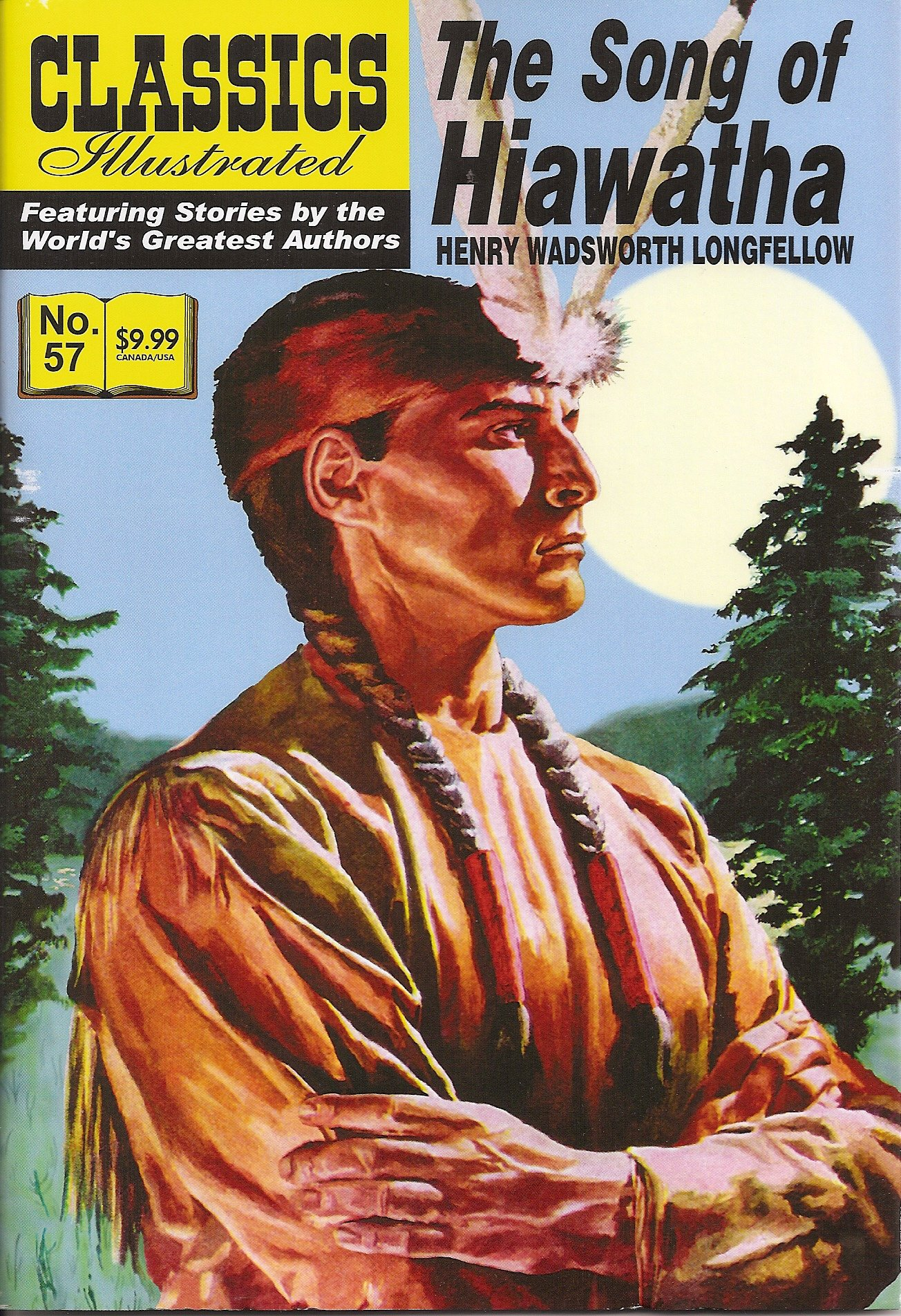 the song of hiawatha classics illustrated 57 henry wadsworth the song of hiawatha classics illustrated 57 henry wadsworth longfellow william b jones jr com books