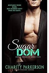 Sugar Dom (Sugar Daddies Book 5) Kindle Edition