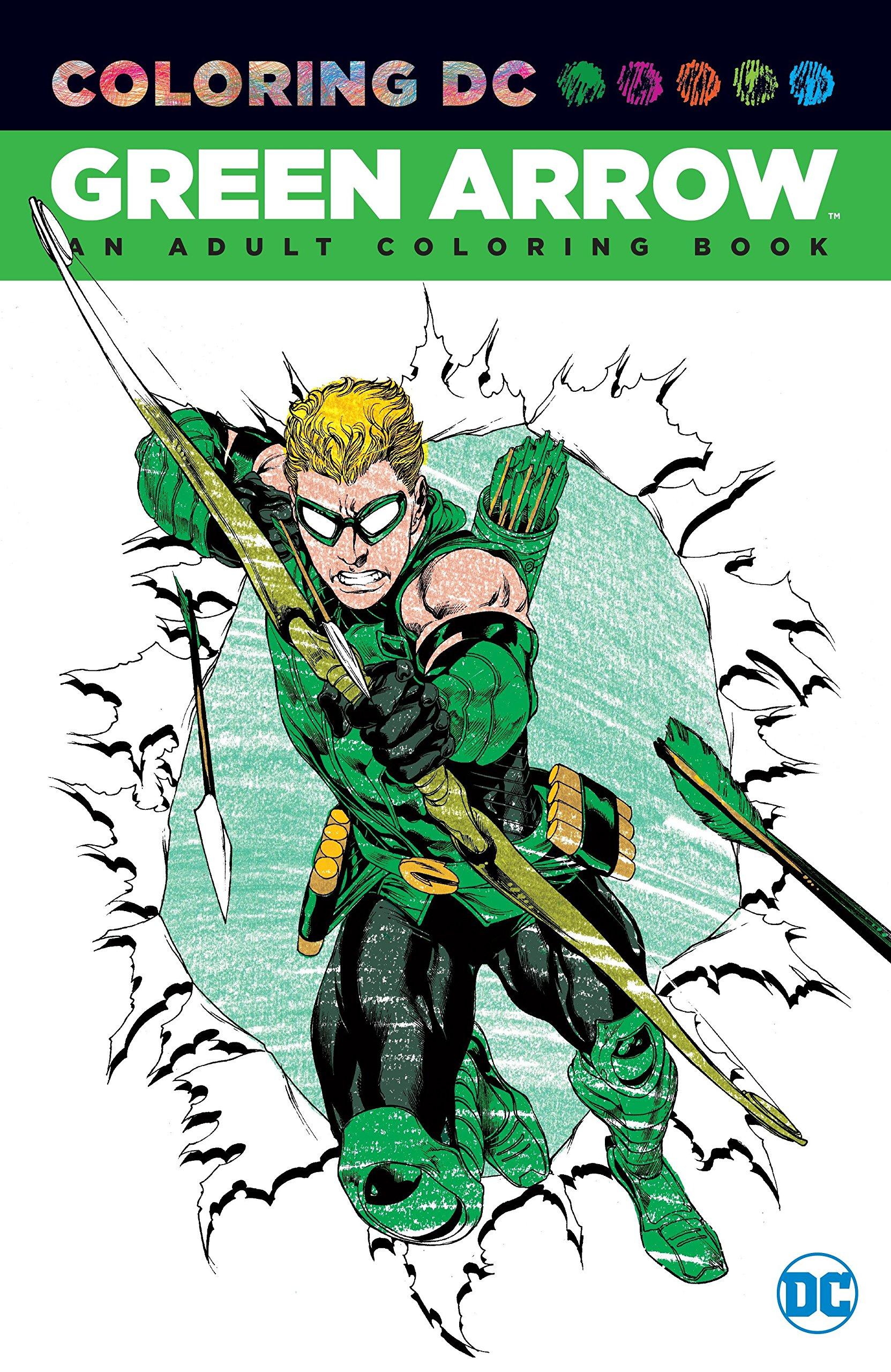 Green Arrow: An Adult Coloring Book (Coloring DC)