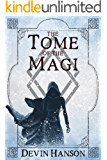 The Tome of the Magi (Fate of the Magi Book 1)