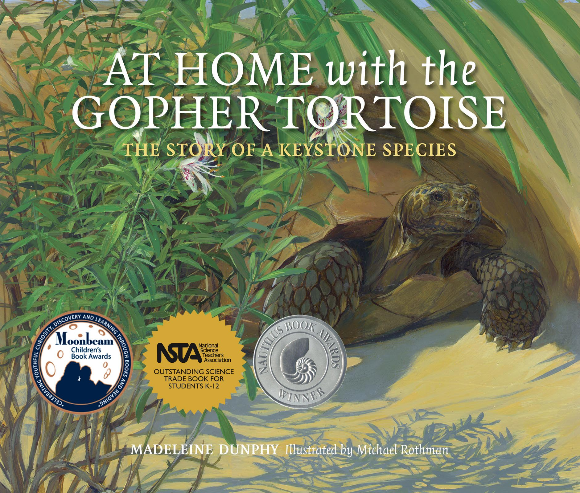 Read Online At Home with the Gopher Tortoise: The Story of a Keystone Species PDF