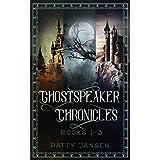 Ghostspeaker Chronicles Books 1-3 (Ghostspeaker Chronicles Collection Book 1)