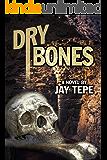 Dry Bones (The Frank Hollander Mysteries Book 3)