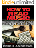 How to Read Music: Beginner Fundamentals of Music and How to Read Musical Notation (English Edition)