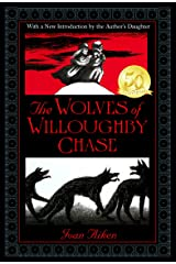 The Wolves of Willoughby Chase (Wolves Chronicles Book 1) Kindle Edition