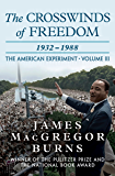The Crosswinds of Freedom: 1932–1988 (The American Experiment)
