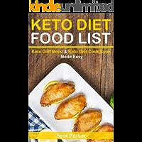 Keto Diet Food List: Keto Diet Menu & Keto Diet Cook Book Made Easy (English Edition)
