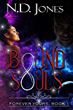 Bound Souls: A Science Fiction Romance (Forever Yours Book 1)