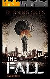 The Fall (Burning Skies Book 1)