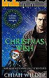 Christmas Wish: Insurgents Motorcycle Club (Insurgents MC Romance Book 12) (English Edition)