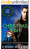 Christmas Wish: Insurgents Motorcycle Club (Insurgents MC Romance Book 12) (English Edition)