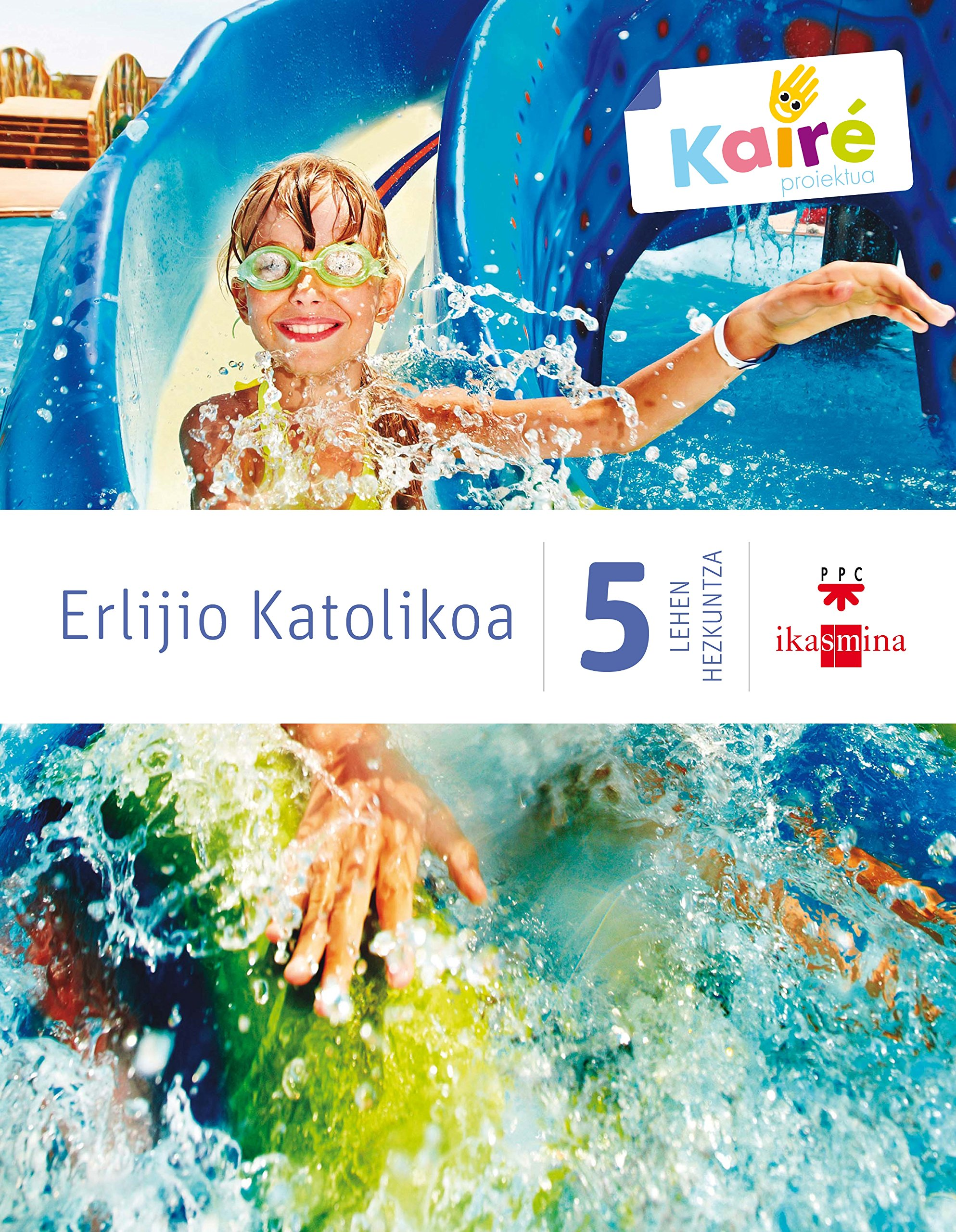 Download Erlijio katolikoa. 5 Lehen Hezkuntza. Kairé PDF