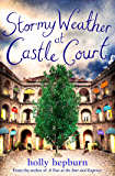 Stormy Weather at Castle Court: Part Three